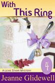 With This Ring (A Lexie Starr Mystery, Book 4)