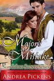 The Major's Mistake (Scandalous Secrets Series, Book 3)