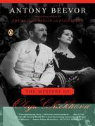 Antony Beevor - The Mystery of Olga Chekhova