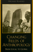 Changing Fields of Anthropology: From Local to Global