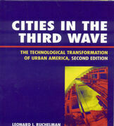 Cities in the Third Wave: The Technological Transformation of Urban America