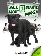 All About Staffordshire Bull Terrier Puppies