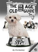 The Coton de Tulear Old Age Guide 7+