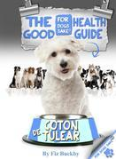 The Coton de Tulear Good Health Guide