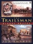 Trailsman #245, The;: Bloody Brazos