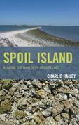 Spoil Island: Reading the Makeshift Archipelago