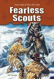 Fearless Scouts: True Tales of the Wild West