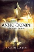 Anno-Domini: The Christ Parable