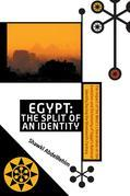Egypt: The Split of an Identity: The Impact of the West's Liberal Ideas on the Evolution and Dichotomy of Egypt's National Id