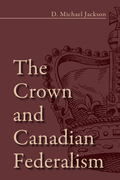 The Crown and Canadian Federalism