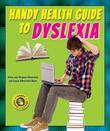 Handy Health Guide to Dyslexia