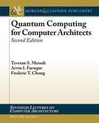 Quantum Computing for Computer Architects: Second Edition