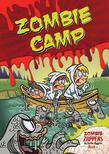 Zombie Camp: Zombie Zappers Book 1