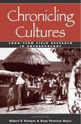 Chronicling Cultures: Long-Term Field Research in Anthropology