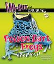 Poison Dart Frogs: Cool Pets!