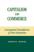 Capitalism and Commerce: Conceptual Foundations of Free Enterprise
