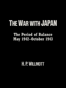 The War with Japan: The Period of Balance, May 1942-October 1943