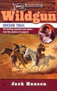 Wildgun #8: Oregon Trail