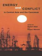 Energy and Conflict in Central Asia and the Caucasus