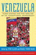 "Venezuela: Hugo Chavez and the Decline of an ""Exceptional Democracy"""