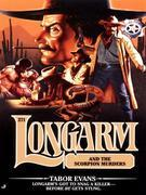 Longarm 271: Longarm and the Scorpion Murders
