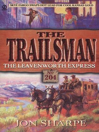 Trailsman 204: The Leavenworth Express: The Leavenworth Express