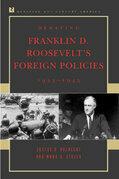 Justus D. Doenecke - Debating Franklin D. Roosevelt's Foreign Policies, 1933-1945