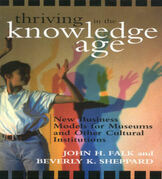 Thriving in the Knowledge Age: New Business Models for Museums and Other Cultural Institutions