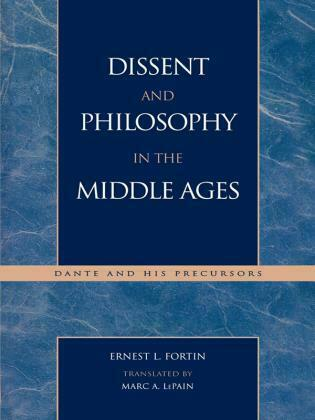 Dissent and Philosophy in the Middle Ages: Dante and His Precursors