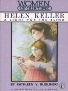 Helen Keller: A Light for the Blind