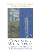 Contesting Media Power: Alternative Media in a Networked World