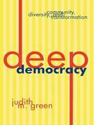 Deep Democracy: Community, Diversity, and Transformation