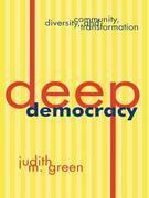Deep Democracy: Community, Diversity, and Transformation