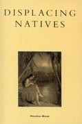 Displacing Natives: The Rhetorical Production of Hawai'i