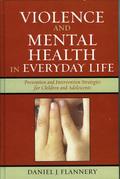 Violence and Mental Health in Everyday Life: Prevention and Intervention Strategies for Children and Adolescents