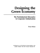 Designing the Green Economy: The Post-Industrial Alternative to Corporate Globalization