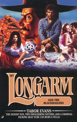 Longarm #287: Longarm and the Blackmailers