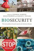 Biosecurity: The Socio-Politics of Invasive Species and Infectious Diseases