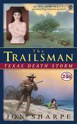 The Trailsman #246: Texas Death Storm