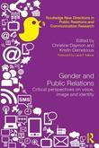 Gender and Public Relations: Critical Perspectives on Voice, Image and Identity: Critical Perspectives on Voice, Image and Identity