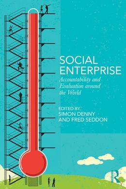 Social Enterprise: Accountability and Evaluation Around the World