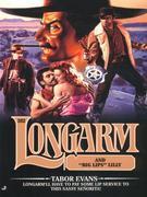Longarm #282: Longarm and Big Lips Lilly
