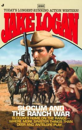 Slocum #280: Slocum and the Ranch War