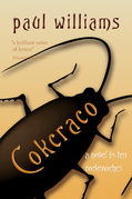 Cokcraco: A novel in ten cockroaches