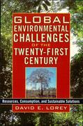 Global Environmental Challenges of the Twenty-First Century: Resources, Consumption, and Sustainable Solutions
