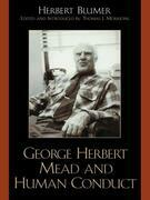 George Herbert Mead and Human Conduct