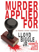 Murder Applied for: A Classic Crime Mystery