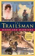 The Trailsman #242 (Giant): Woodland Warriors