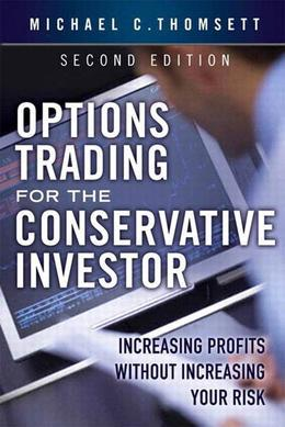 Options Trading for the Conservative Investor: Increasing Profits Without Increasing Your Risk, Adobe Reader