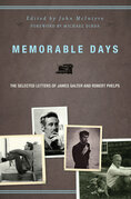 Memorable Days: The Selected Letters of James Salter and Robert Phelps